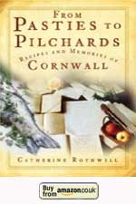 From Pasties to Pilchards: Recipes and Memories of Cornwall (Paperback)
